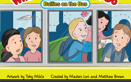 Here is the book cover design for a book about being bullied on the school bus. Custom artwork in cartoon form by Toby Mikle
